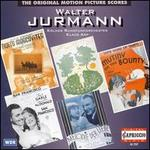 Walter Jurmann: The Original Motion Picture Scores