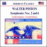 Walter Piston: Symphonies Nos. 2 and 6 - Seattle Symphony Orchestra; Gerard Schwarz (conductor)