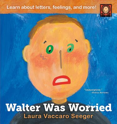 Walter Was Worried - Seeger, Laura Vaccaro
