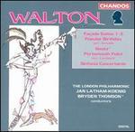 Walton: Façade Suites Nos. 1-3; Popular Birthday; Siesta; Sinfonia Concertante; Portsmourth Point