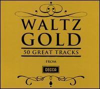 Waltz Gold: 50 Great Tracks - Anton Karas (zither); Julius Katchen (piano); Katia Labèque (piano); Kyung-Wha Chung (violin); Marielle Labèque (piano);...