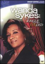 Wanda Sykes: Tongue Untied -