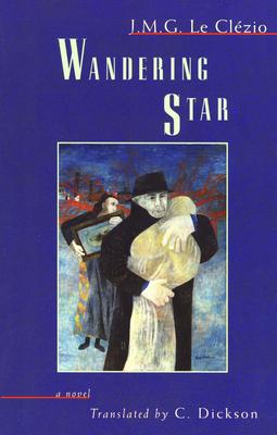 Wandering Star - Le Clezio, J M G