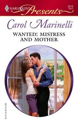 Wanted: Mistress and Mother: Ruthless - Marinelli, Carol