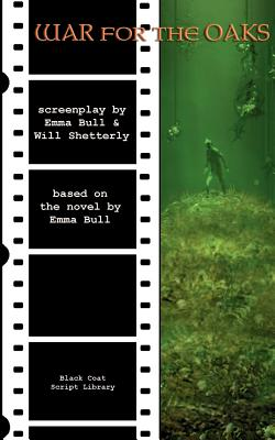 War for the Oaks: The Screenplay - Bull, Emma