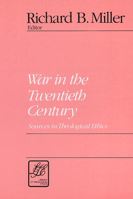 War in the Twentieth Century - Miller