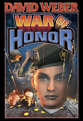 War of Honor - Weber, David, and Baen, James (Editor)