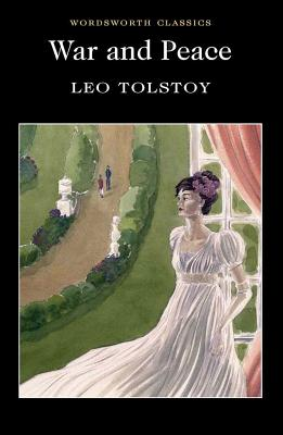 War & Peace - Tolstoy, Leo Nikolayevich, Count, and Carabine, Keith, Dr. (Editor), and Maude, Louise (Translated by)