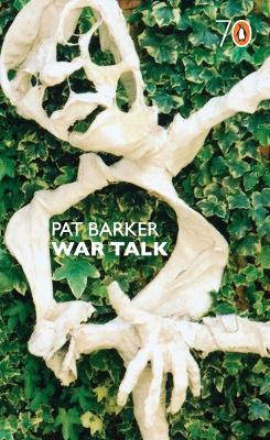 War Talk - Barker, Pat