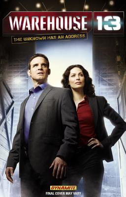 Warehouse 13 Volume 1 - Raab, Ben, and Hughes, Deric, and Johnson, Mike