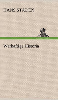 Warhaftige Historia - Staden, Hans