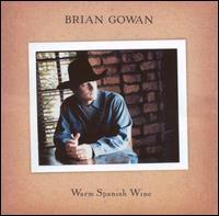 Warm Spanish Wine - Brian Gowan