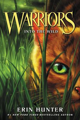Warriors #1: Into the Wild - Hunter, Erin