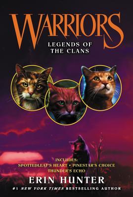Warriors: Legends of the Clans - Hunter, Erin