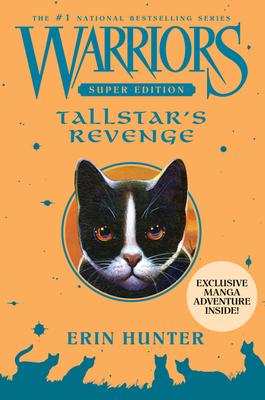Warriors Super Edition: Tallstar's Revenge - Hunter, Erin