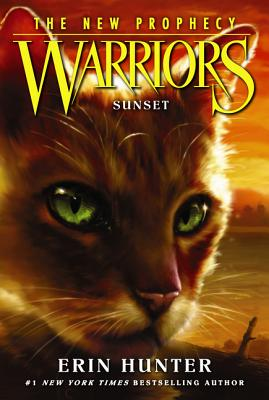 Warriors: The New Prophecy #6: Sunset - Hunter, Erin