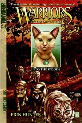 Warriors: Tigerstar & Sasha, Volume 1: Into the Woods - Jolley, Dan, and Hudson, Don (Illustrator), and Hunter, Erin L (Creator)