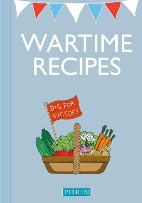 Wartime Recipes - Jarrold Publishing