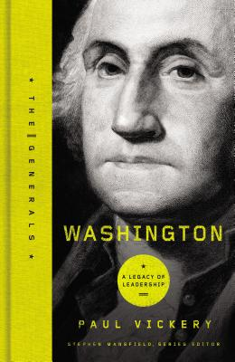 Washington: A Legacy of Leadership - Vickery, Paul S
