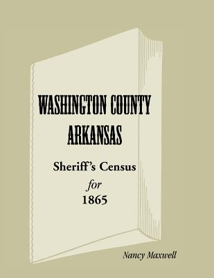 Washington County, Arkansas, Sheriff's Census for 1865 - Maxwell, Nancy