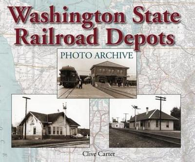 Washington State Railroad Depots Photo Archive - Carter, Clive