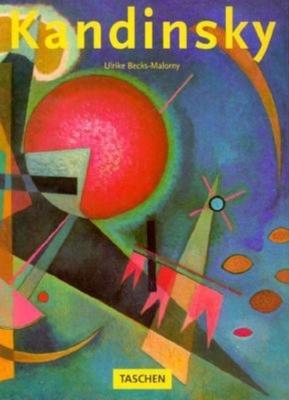 Wassily Kandinsky,1866-1944. - Becks-Malorny, Ulrike