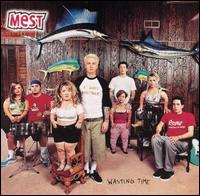 Wasting Time [Clean] - Mest