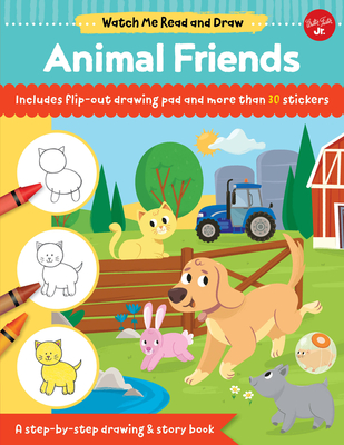 Watch Me Read and Draw: Animal Friends: A Step-By-Step Drawing & Story Book - Chagollan, Samantha