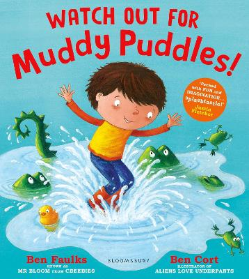 Watch Out for Muddy Puddles! - Faulks, Ben