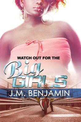 Watch Out for the Big Girls 3 - Benjamin, J M