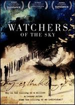 Watchers of the Sky - Edet Belzberg