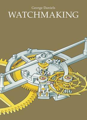 Watchmaking - Daniels, George