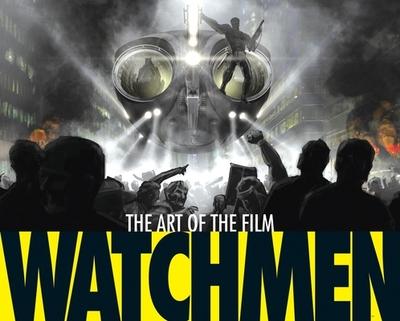 Watchmen: The Art of the Film - Aperlo, Peter