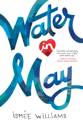 Water in May - Williams, Ismée