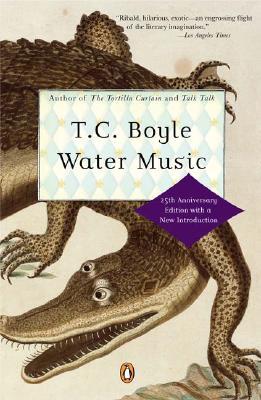 Water Music - Boyle, T Coraghessan