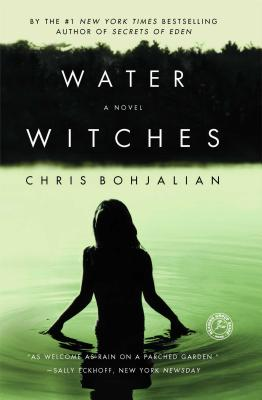 Water Witches - Bohjalian, Chris