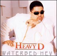 Waterbed Hev - Heavy D