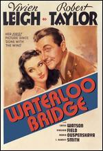 Waterloo Bridge - Mervyn LeRoy