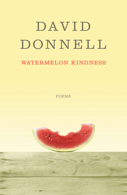 Watermelon Kindness - Donnell, David