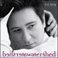 Watershed [Deluxe] - k.d. lang
