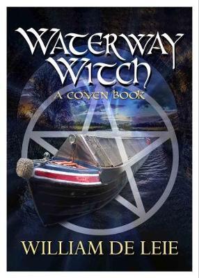 Waterway Witch - de Leie, William