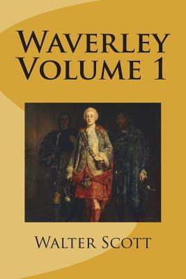 Waverley Volume 1 - Scott, Walter