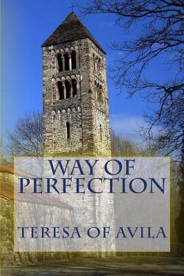 Way of Perfection - Teresa of Avila