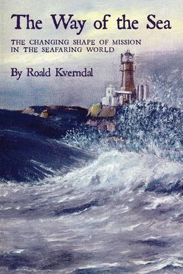 Way of the Sea - Kverndal, Roald
