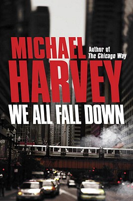 We All Fall Down - Harvey, Michael, Mr.