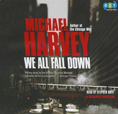 We All Fall Down - Harvey, Michael, Mr., and Hoye, Stephen (Read by)