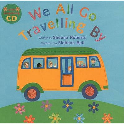 We All Go Travelling by - Roberts, Sheena