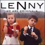 We Are Criminals