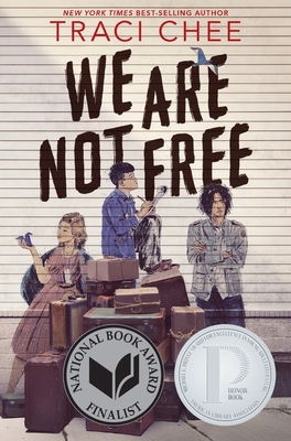 We Are Not Free - Chee, Traci