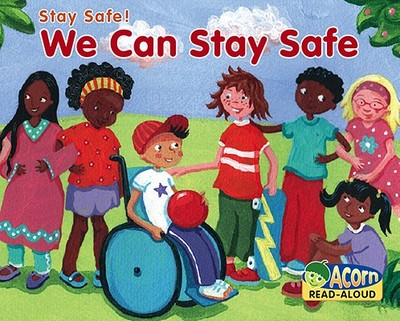 We Can Stay Safe - Rissman, Rebecca